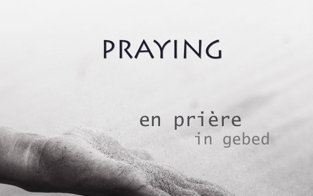 Photo Contest: Praying/ En Prière / In gebed