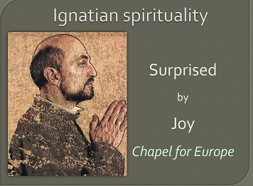 1st Workshop: Surprised by joy – an introduction to Ignatian Spirituality
