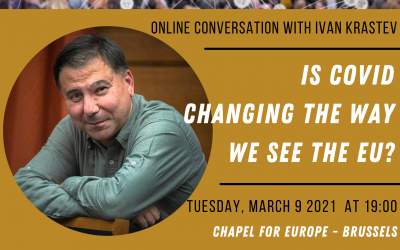 Online conversation with Ivan Krastev – Is COVID changing the way we see the EU? 09.03.2021