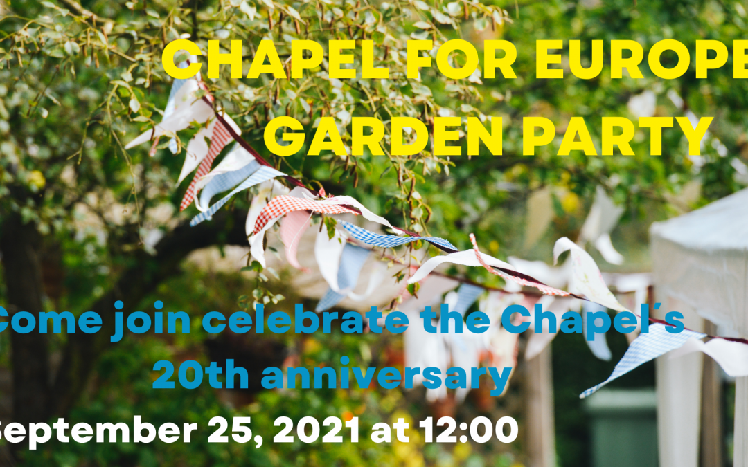 Chapel for Europe Garden Party